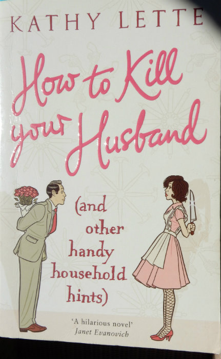 Book Review: How to Kill your Husband by Kathy Lette