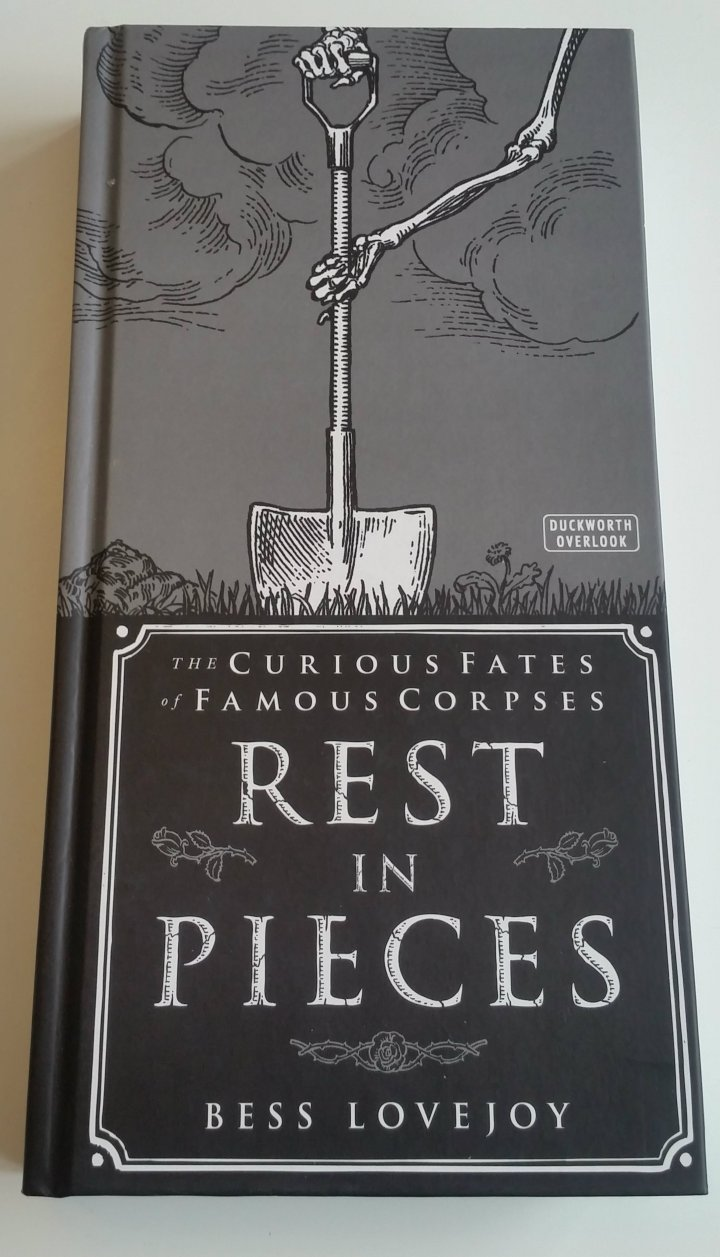 Review: Rest in Pieces by Bess Lovejoy