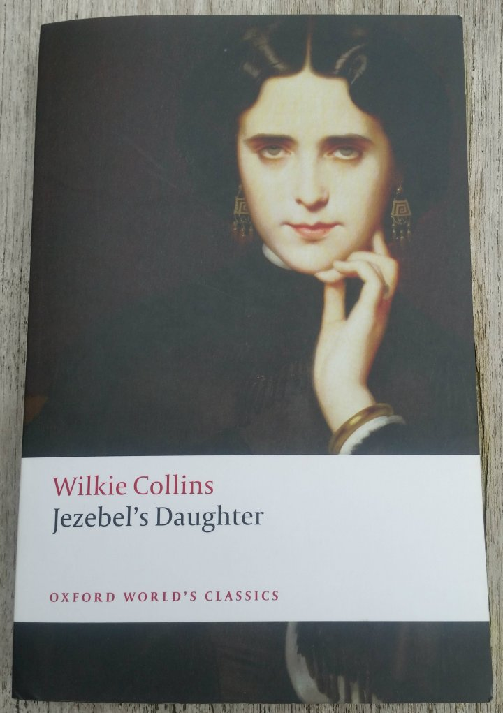 Review: Jezebel's Daughter by Wilkie Collins