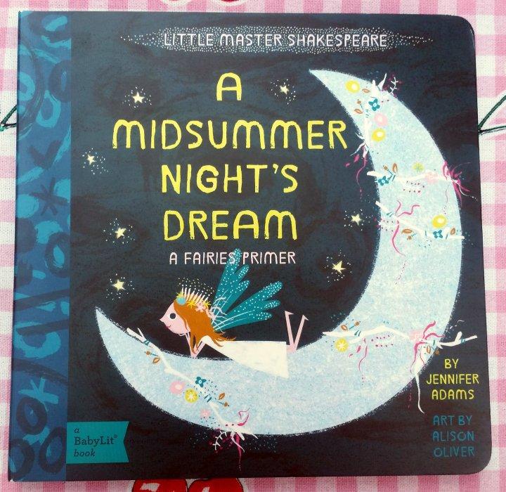 Children's Book Sunday: Baby Lit a Midsummer Night's Dream by JenniferAdams