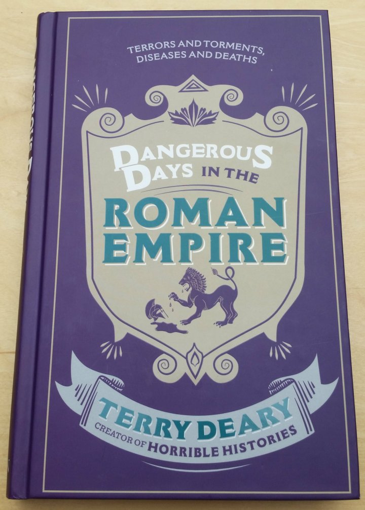 Review: Dangerous Day in the Roman Empire by Terry Deary