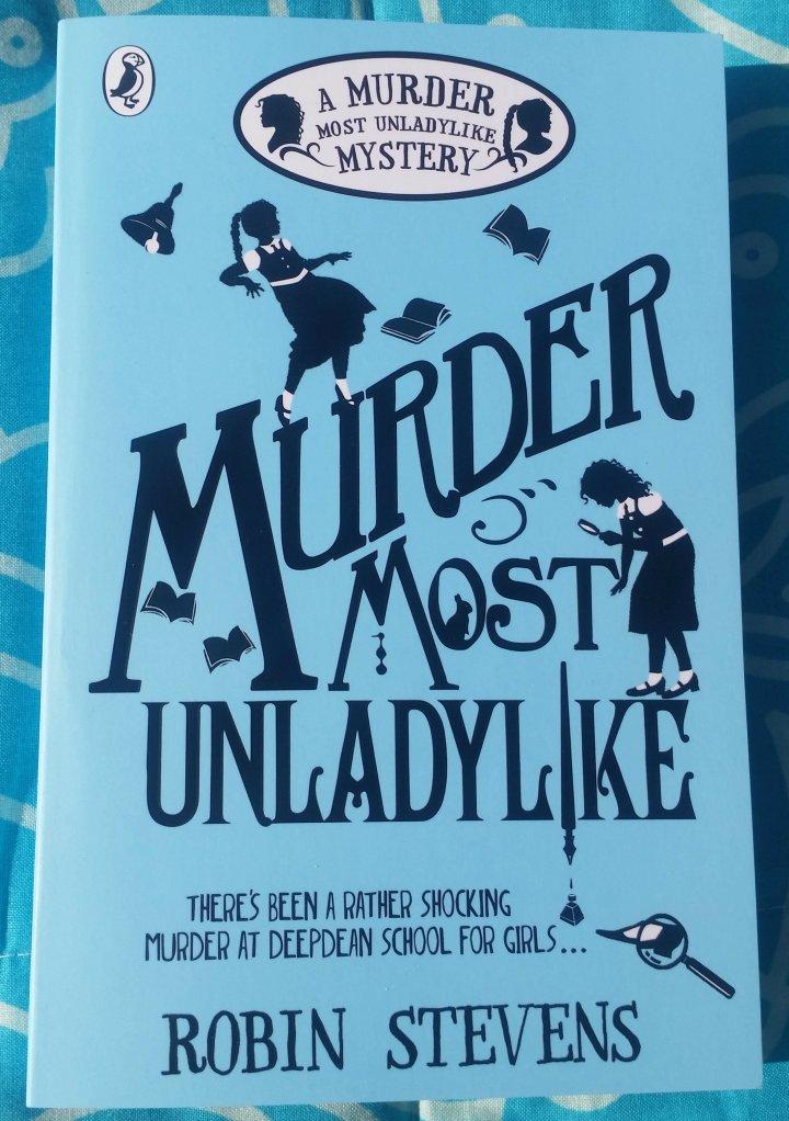 Children's Book Sunday: Murder Most Unladylike by RobinStevens