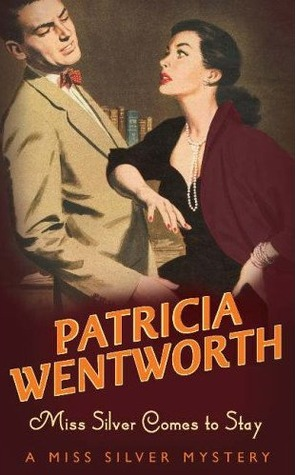 Review: Miss Silver Comes to Stay by Patricia Wentworth
