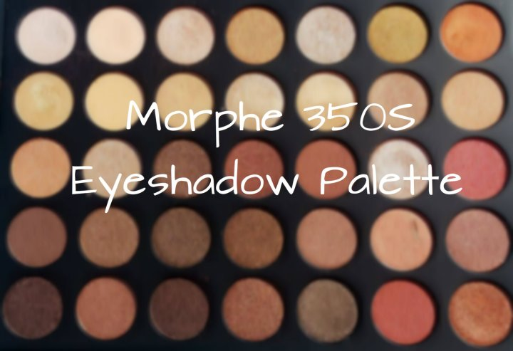Review: Morphe 350S Eyeshadow Palette