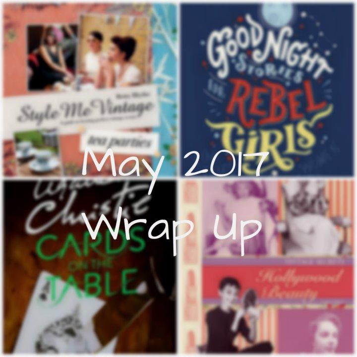Reading Wrap Up: May2017