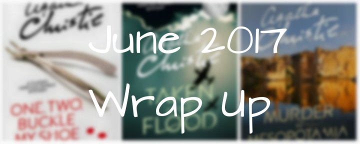 Reading Wrap-Up: June 2017