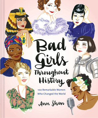 Review: Bad Girls Throughout History by Ann Shenn