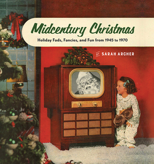 Review: Midcentury Christmas by Sarah Archer