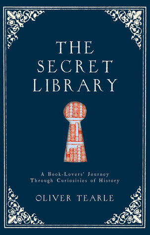 Review: the Secret Library by Oliver Tearle