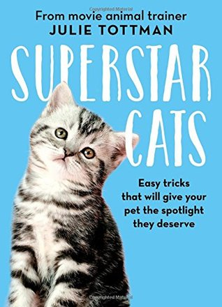 Review: Superstar Cats by Julie Tottman