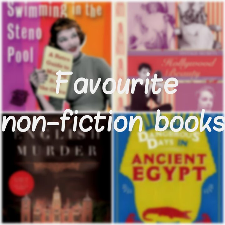 My favourite non-fictionbooks!