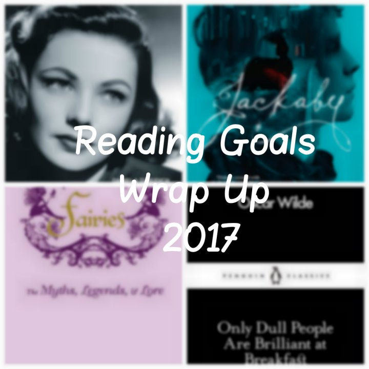 Reading Goals Wrap Up 2017!