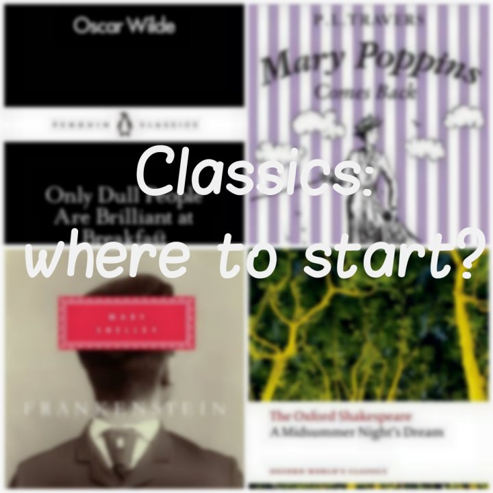 Classics: where to start?