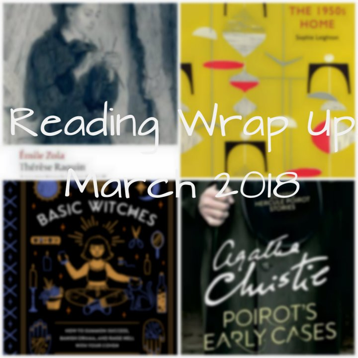 Reading Wrap Up: March 2018