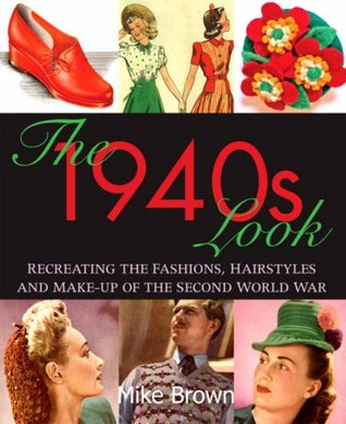 Review: The 1940s Look by Mike Brown