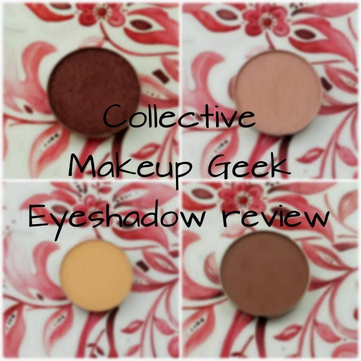 Review: Collective Makeup Geek Eyeshadow