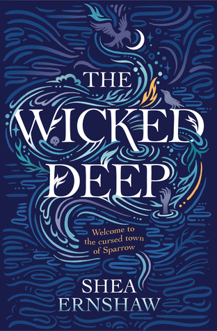 Review: the Wicked Deep by Shea Ernshaw