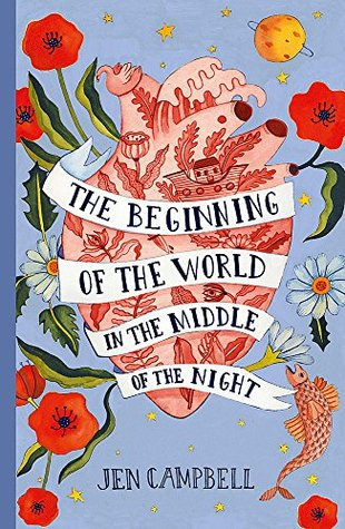 Review: the Beginning of the World in the Middle of the Night by Jen Campbell