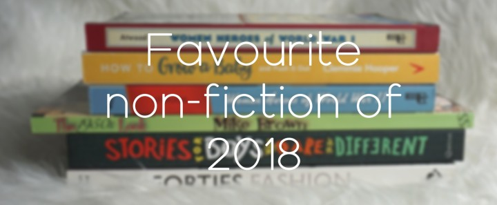 Favourite Non-fiction of 2018!!