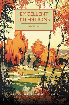 Review: Excellent Intentions by Richard Hull