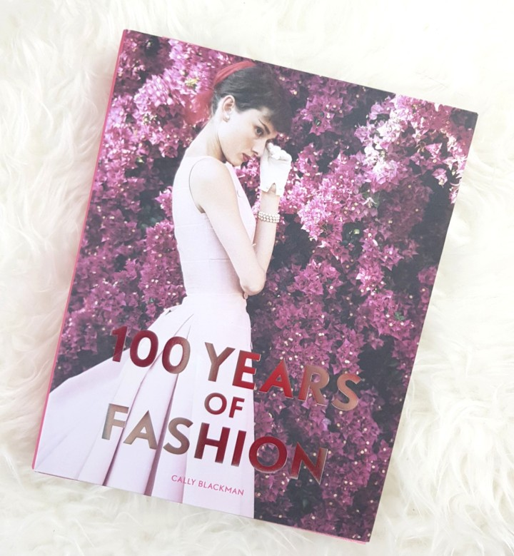 Review: 100 Years of Fashion by Cally Blackman