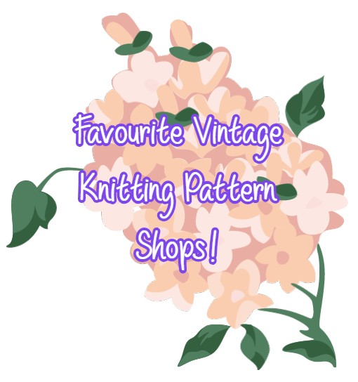 My Favourite Vintage Knitting Etsy Stores!