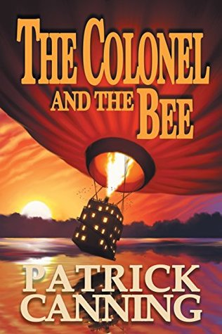 Review: the Colonel and the Bee by Patrick Canning