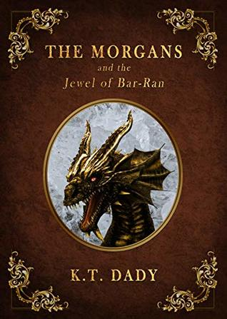 Review: the Morgans and the Jewel of Bar-Ran by K.T. Dady