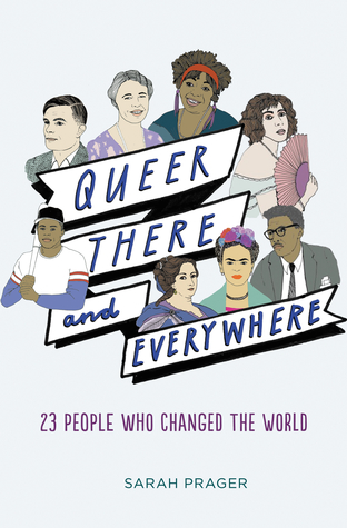 Review: Queer, There, and Everywhere by Sarah Prager