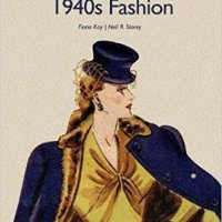 Review: 1940s Fashion by Fiona Kay and Neil R. Storey