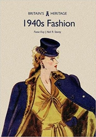 Review: 1940s Fashion by Fiona Kay and Neil R.Storey